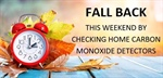 """Fall Back"" by Checking Home Carbon Monoxide Detectors (11/1/2017)"