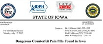 Dangerous Counterfeit Pain Pills Found in Iowa (7/17/17)