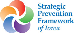 Strategic Prevention Framework of Iowa