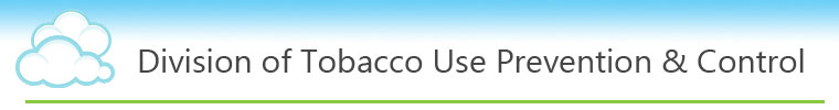 Division of Tobacco Use Prevention & Control